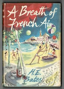 H E Bates - A Breath Of French Air - 1959 1st ED  DUST JACKET!! Larkins Family