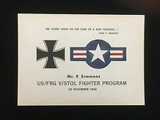 RARE Certificate US/FRG V/STOL FIGHTER PROGRAM 30 November 1966 Mr. P. Simmons