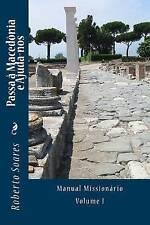 NEW Passa a Macedonia e Ajuda-nos (Portuguese Edition) by Roberto Soares