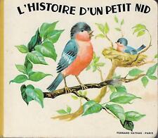 L'HISTOIRE D'UN PETIT NID. Fernand Nathan