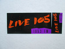 Vintage Bumper Sticker Live 105 circa 1990 San Francisco Radio Station 105.3 Fm