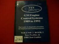 GM ENGINE CONTROL SYSTEMS 1989-92 TEST PROFILES & 1989 GUIDES TECHNICAL TRAINING