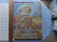 The Vatican Collections. The Papacy and Art. 1982 Hardcover Exhibition Book.