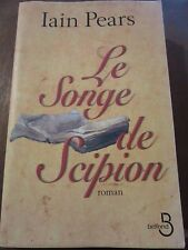 Iain Pears: Le Songe de Scipion/ Belfond