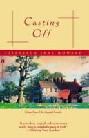 CASTING OFF: By Howard, Elizabeth Jane
