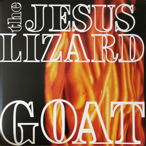 THE JESUS LIZARD GOAT TOUCH AND GO RECORDS VINYLE NEUF NEW VINYL LP REISSUE