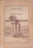 BREVIARIO HISTORICO DO DIALETO SICILIANO 1954 RIO DE JANEIRO  PORTOGHESE (QA87)