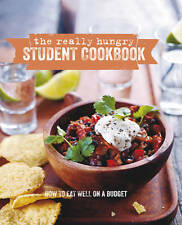 The Really Hungry Student Cookbook: How to eat well on a budget (Cookery),  | Ha