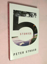 5 Stories - H/C with DJ - SIGNED by author Peter Straub