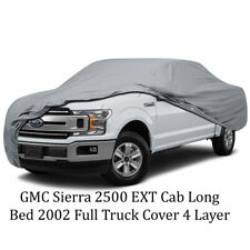 GMC Sierra 2500 EXT Cab Long Bed 2002 Full Truck Cover 4 Layer