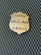 Obsolete BADGE Railway WATCHMAN P.R.R.CO. Mark - F.G. CLOVER CO. NEW YORL 8-31