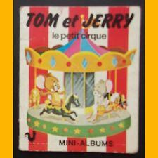 Mini livre TOM ET JERRY Le Petit Cirque Télé-Librairie des Deux Coqs d'Or 1979