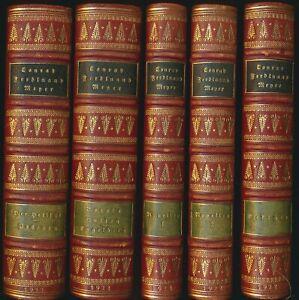 Conrad Ferdinand Meyer: 8 Bände (in 5, komplett). Nummerierte Vorzugsausgabe.