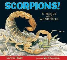 Strange and Wonderful Ser.: Scorpions! : Strange and Wonderful by Laurence...