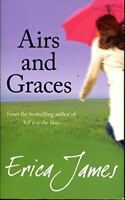 Erica James, Airs and Graces, Very Good, Paperback