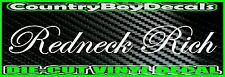 Redneck Rich VERTICAL Windshield Vinyl Decal Sticker Truck Car DIESEL Turbo Mud