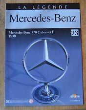 Fascicule La légende Mercedes-Benz, Altaya, n°23, Mercedes-Benz 770 cabriolet F