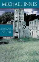 A Change Of Heir (Inspector Appleby Mystery S.) by Innes, Michael Paperback The