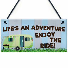 Funny Chic Life's An Adventure Hanging Sign Caravan Camping Holiday Plaque Gift
