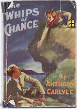 ANTHONY CARLYLE - WHIPS OF CHANCE  c1930'S vintage romance drama