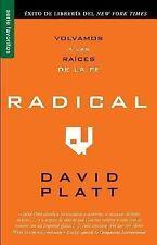 Serie Favoritos: Radical : Volvamos a Las Raices de la Fe by David Platt...