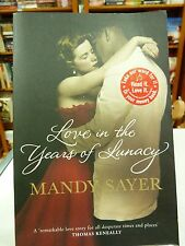 Love in the Years of Lunacy by Mandy Sayer (Paperback, 2011)