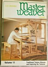 MASTER WEAVER LIBRARY, VOLUME11, BY S. A. ZIELNSKI,1982.TRADITIONAL TEXTURE WEA