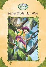 Myka Finds Her Way (Disney Fairies)