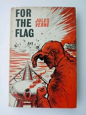 JULES VERNE * FOR THE FLAG * FITZROY ED * ARCO PUBL * HC/DJ * 1961