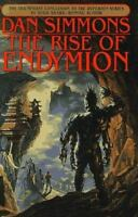 The Rise of Endymion (Hyperion Series) by Simmons, Dan