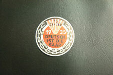 PHILATELIE : VIGNETTE 13 JANUAR 1935 DEUTSCH IST DIE SAAR** SANS CHARNIERE TBE