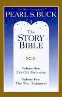 The Story Bible by Buck, Pearl S.