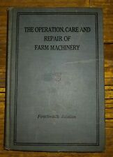 John Deere The Operation, Care and Repair of Farm Machinery 14th Edition