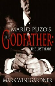 The Godfather: The Lost Years by Winegardner, Mark Hardback Book The Fast Free