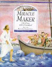 Miracle Maker: Life of Jesus in Stories, Poems and Prayers, New, Mary Joslin Boo