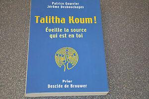 Talitha Koum P. GOURRIER J. DESBOUCHAGES (J3)