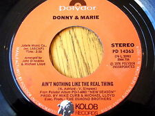 "DONNY & MARIE - AIN'T NOTHING LIKE THE REAL THING   7"" VINYL"