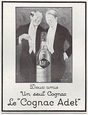 PUBLICITE  COGNAC ADET  ALCOOL  ALCOHOL  AD  1929 -1H
