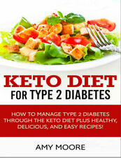 Keto Diet for Type 2 Diabetes How to Manage Type 2 Diabetes (P.D.F)