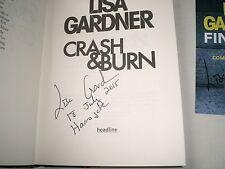 LISA GARDNER - Crash & Burn SIGNED + DATED 1/1 Hb - 2015 - THRILLER + bonus