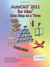 AutoCAD 2011 for Mac: One Step at a Time