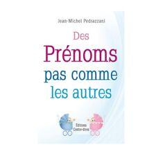 DES PRENOMS PAS COMME LES AUTRES - J-MICHEL PEDRAZZANI