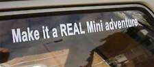 'Make it a REAL Mini Adventure' Funny Car Sticker Austin Rover Cooper S Clubman