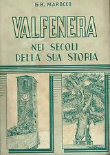 Marocco - Valfenera nei secoli della sua storia - 1947 Stampa La Salute