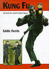 KUNG FU BOOK MARTIAL ART AND COMBAT SPORT by EDDIE FERRIE