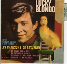 LUCKY BLONDO LES CHANSONS DE SATURNIN FRENCH ORIG EP JOE HAJOS