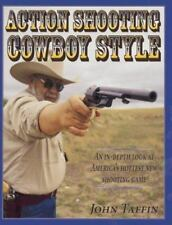Action Shooting Cowboy Style by John Taffin (1999, Hardcover)