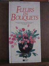 Jan Hall:  Des guides pour Fleurs en bouquets/ Editions Fleurus