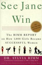 See Jane Win: The Rimm Report on How 1,000 Girls Became Successful Women