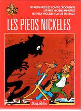 INTEGRALE LES PIEDS NICKELES n°19 ¤ MINISTRES/CONTRE CROQUENOT/TRETEAUX.. ¤ 2001
